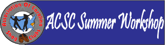 ACSC SUMMER WORKSHOP
